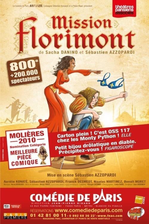 MISSION FLORIMONT : Nomination MOLIERE DE LA MEILLEURE PIECE COMIQUE 2010