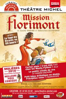 THEATRE MICHEL : Mission Florimont dès le 20 mai 2010