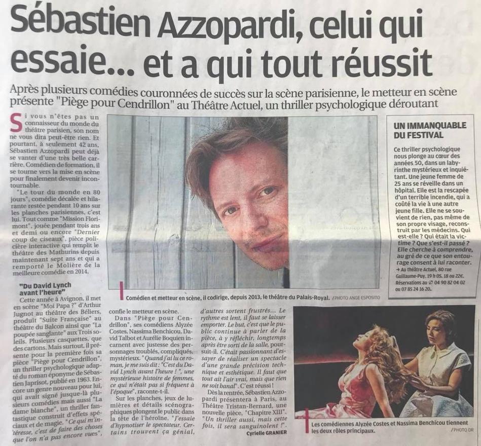 LA PROVENCE : Sébastien Azzopardi, Avignon 2018, Moi papa, Piège pour Cendrillon...