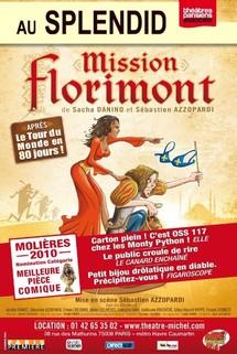 LE SPLENDID : Mission Florimont