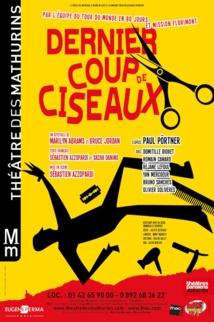 DERNIER COUP DE CISEAUX : reprise le 16 décembre ... Théâtre Mathurins