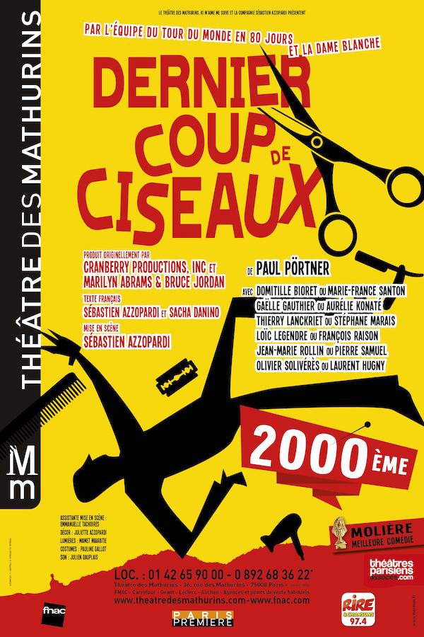 DERNIER COUP DE CISEAUX : Meilleure Comédie MOLIÈRE 2014 !