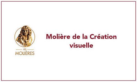 CHAPITRE XIII : MOLIÈRE Meilleure Création Visuelle 2019
