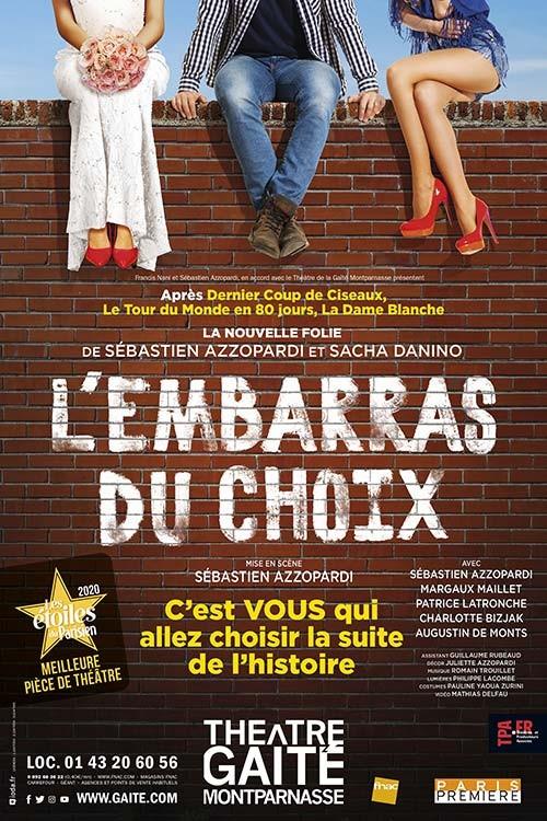 L'EMBARRAS DU CHOIX : Gaîté Montparnasse. Reprise le 15 décembre 2020 !