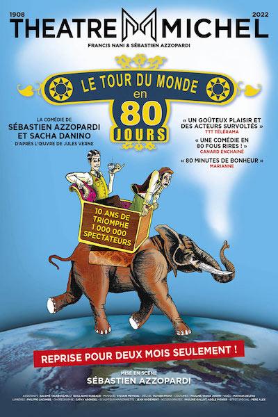 LE TOUR DU MONDE EN 80 JOURS : Dès le 31 janvier 2019... au théâtre de la Tour Eiffel !