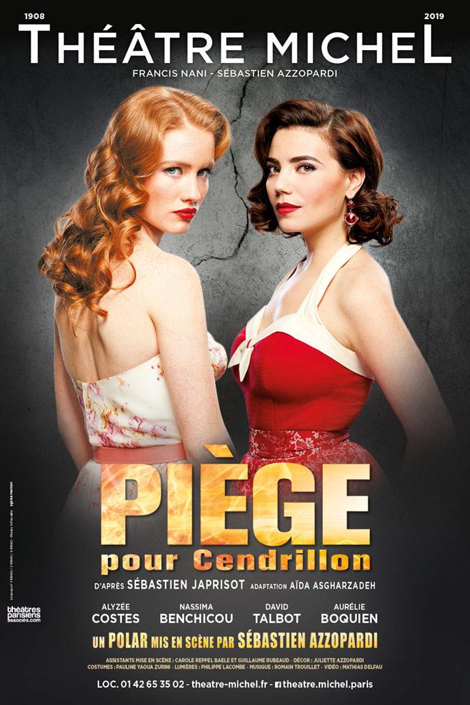 PIEGE POUR CENDRILLON : Avignon 2018 au Théâtre Actuel