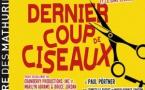 DERNIER COUP DE CISEAUX : Dès le 26 septembre 2019... Théâtre Mathurins !