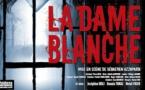 LA DAME BLANCHE : Nomination MEILLEUR METTEUR EN SCÈNE THÉÂTRE PRIVÉ MOLIÈRES 2016