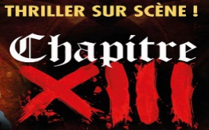 BANDE-ANNONCE : Chapitre XIII