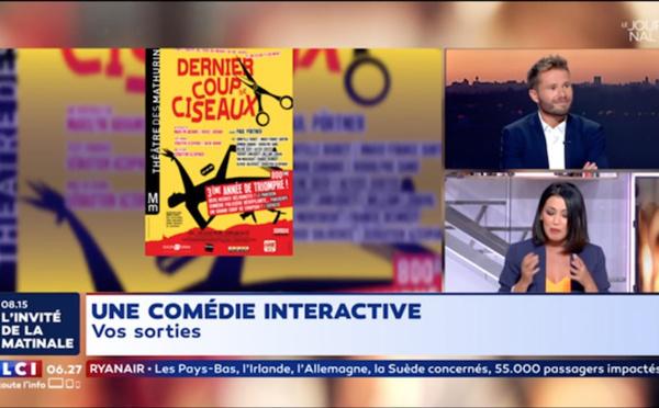 """LCI """" LA MATINALE """": Dernier coup de ciseaux"""