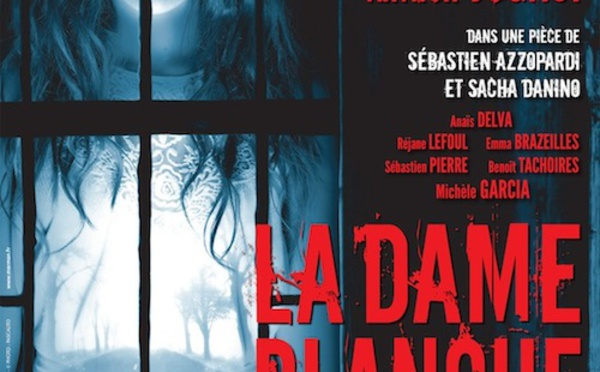 SPECTACLES SELECTION : La dame blanche