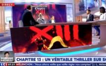 "LCI "" LA MATINALE "": Chapitre XIII"