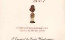 L'EVENTAIL DE LADY WINDERMERE : 5 Nominations MOLIERE 2007